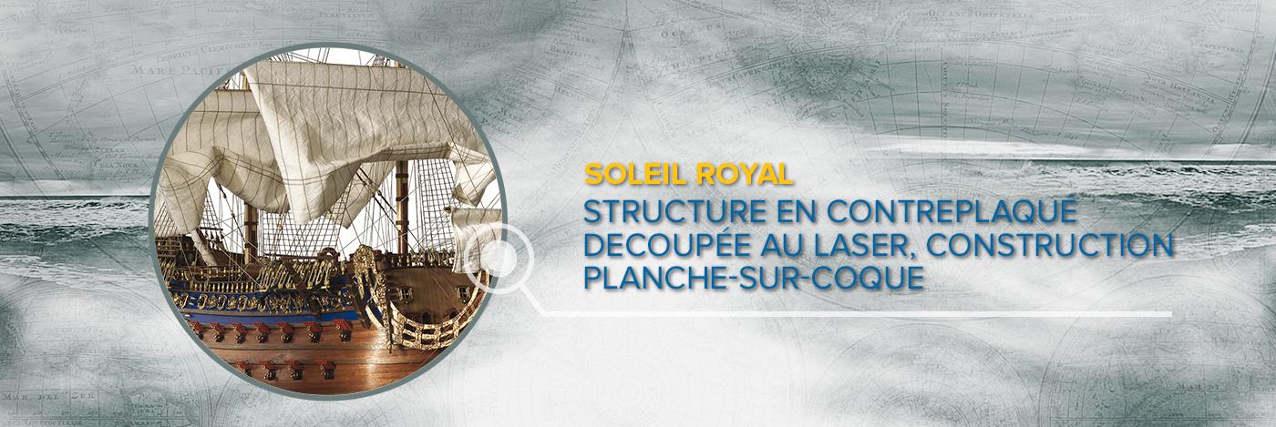 Construisez le Soleil Royal